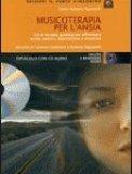 Musicoterapia per l'Ansia - Cd Audio