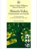 Shinrin-Yoku - L'Immersione nei Boschi