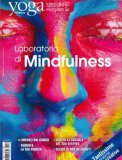 Yoga Journal Speciale Meditazione n.2 - Laboratorio di Mindfulness
