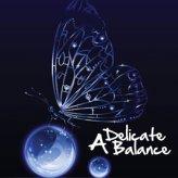 A Delicate Balance - Un Equilibrio Delicato