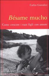 Bésame Mucho - Libro