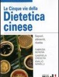 Le Cinque Vie della Dietetica Cinese
