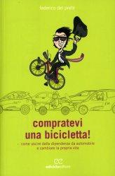 Compratevi una Bicicletta! - Libro
