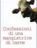 Confessioni di una Mangiatrice di Carne