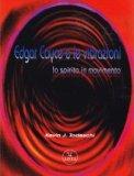Edgar Cayce e le Vibrazioni