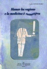 Hamer ha Ragione e la Medicina è Sottosopra - Libro