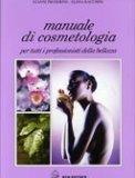 Manuale di Cosmetologia - Libro