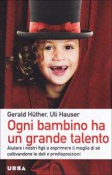 Ogni Bambino ha un Grande Talento - Libro