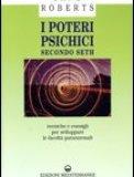 I Poteri Psichici Secondo Seth