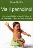 Via Il Pannolino!