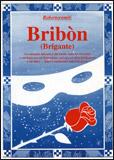 Bribòn (Brigante)