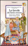 Le Favole che Fanno Crescere - Vol. 1
