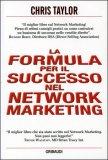 La Formula del Successo nel Network Marketing