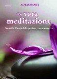La Vera Meditazione