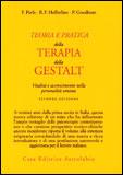 Teoria e Pratica della Terapia della Gestalt