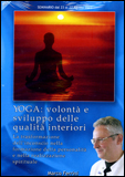 Yoga: Volontà e Sviluppo delle Qualità Interiori - MP3