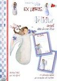 Ex libris - Etichette Adesive - Felicità - Angeli delle Piccole Cose
