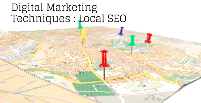 Digital Marketing techniques - Local SEO