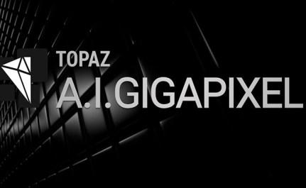 Topaz Gigapixel