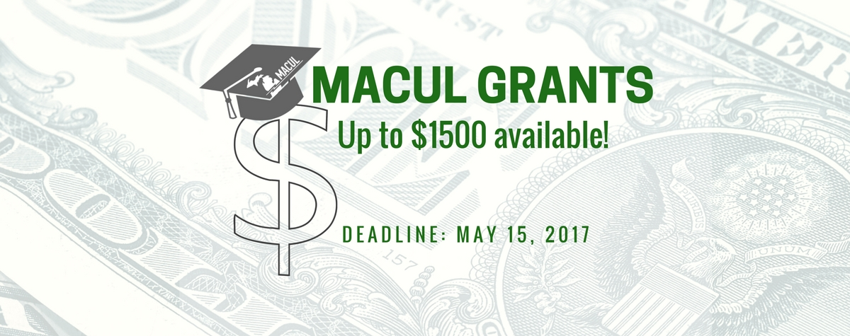 MACUL Grants open until May 15, 2017