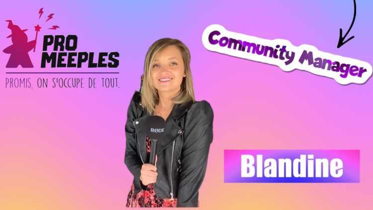community manager avec blandine perret pro meeples
