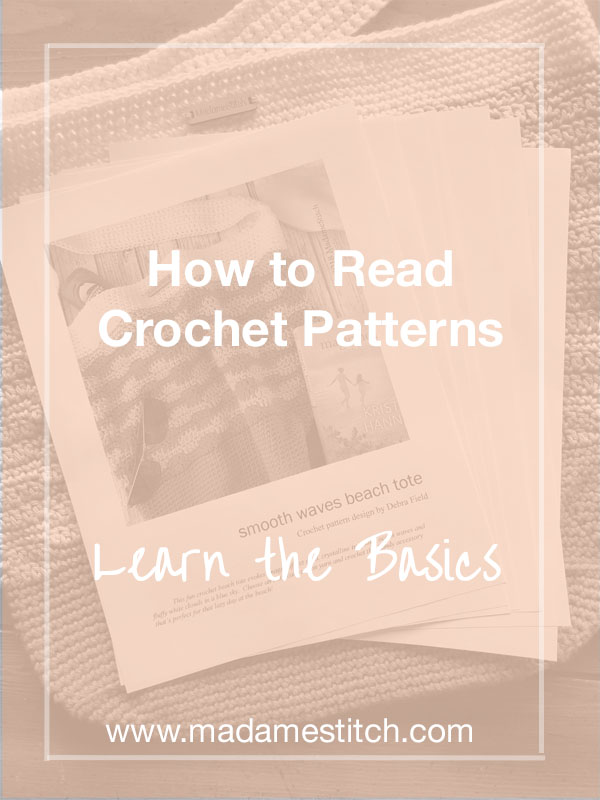 How To Read Crochet Patterns Pt 1 Sections Madamestitch