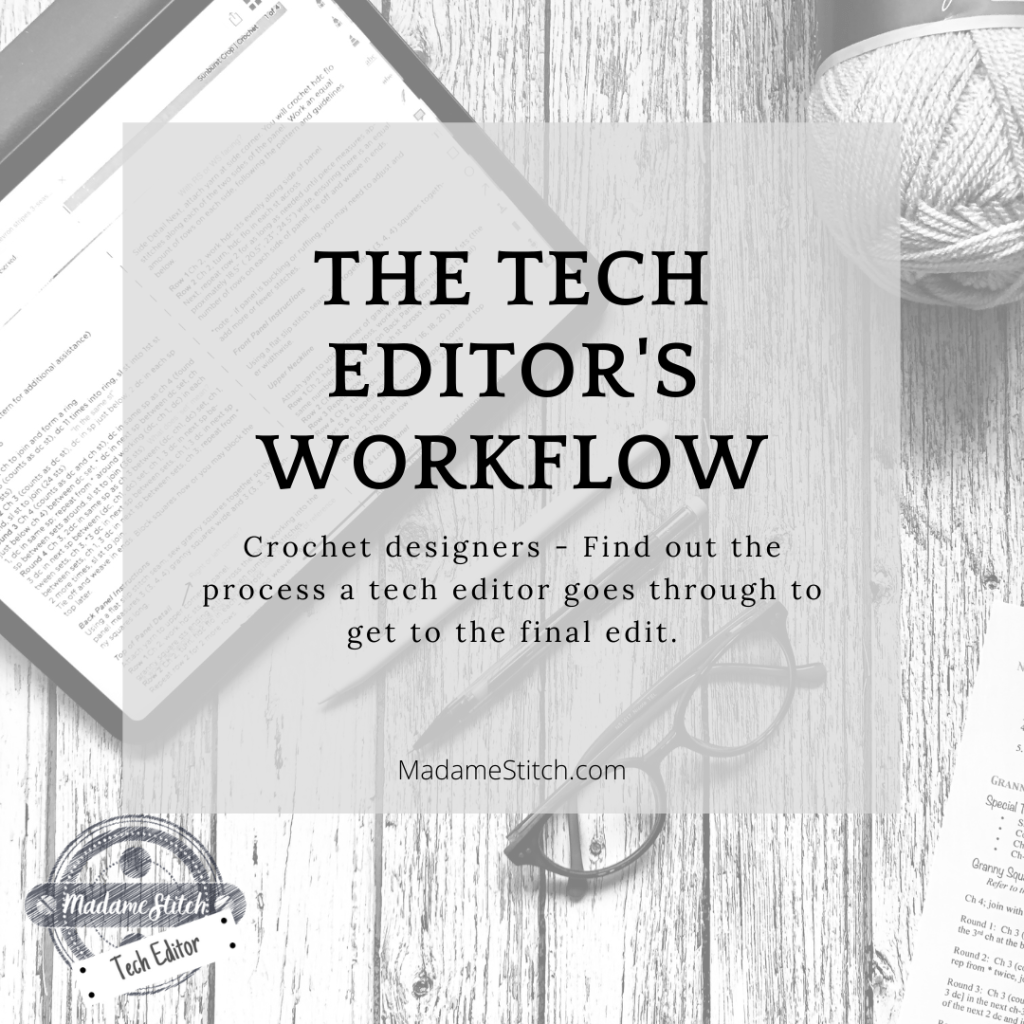 The tech editor's workflow a blog post by MadameStitch
