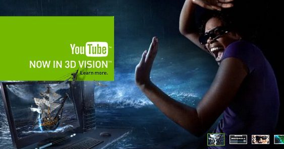 Google y NVIDIA agregan soporte 3D Vision para YouTube
