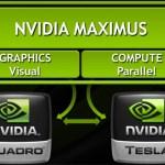 NVIDIA Maximus, el símil profesional de Optimus para Quadro y Tesla