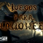 [Especial de Halloween] Juegos para pasar un fin de semana largo de terror.