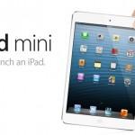 Apple anuncia su nuevo iPad mini de 7.9″ y el nuevo iPad de cuarta generación