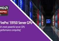 AMD introduce sus FirePro S9150 de 16 GB y FirePro S9050 al mercado de servidores