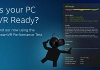 SteamVR Performance Test: Comprueba si tu PC está listo para la Realidad Virtual