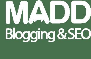 MADD Blogging & SEO