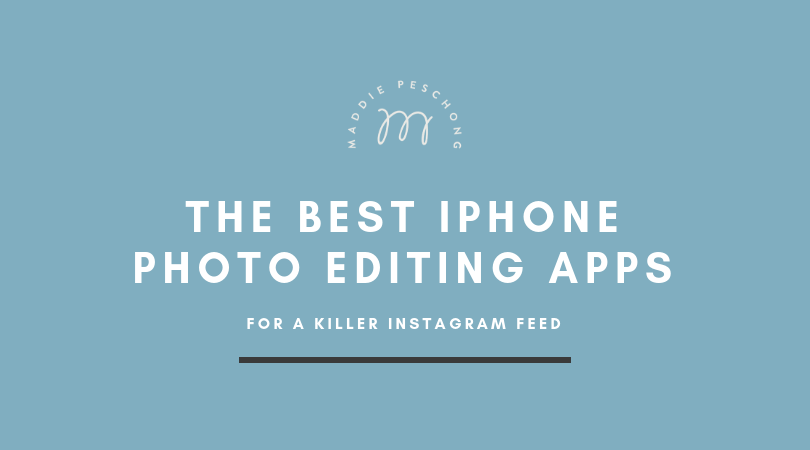 The best iphone photo editing apps for a killer instagram feed