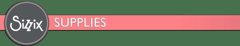 sizzix_blog_frame_supplies1