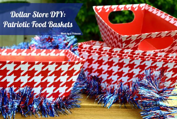 Dollar Store DIY Patriotic Food Baskets