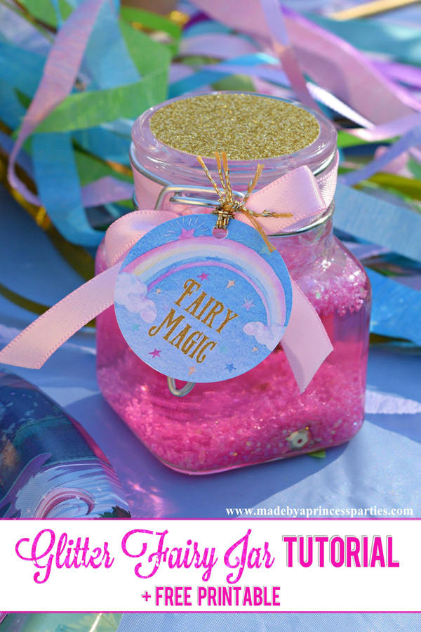 Glitter Fairy Jar Party Idea Tutorial perfect for a unicorn or fairy party #unicornparty #fairyparty #partyfavor #fairymagic #unicornmagic @madebyaprincess