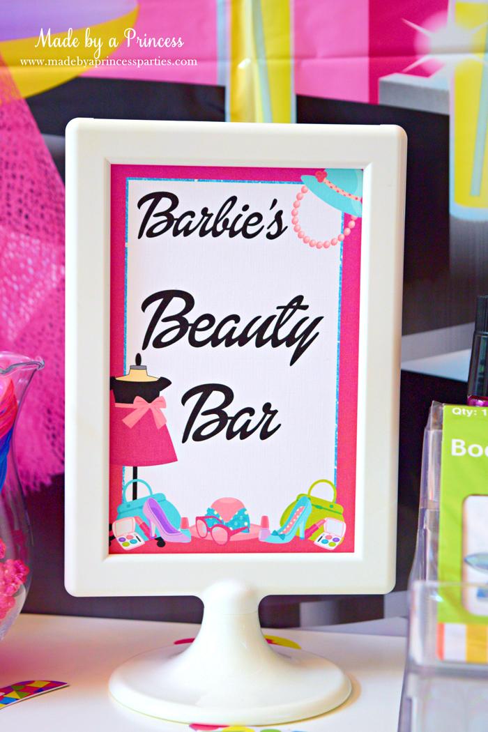 Fashionista Barbie Party Ideas Barbie Beauty Bar Sign - Made by a Princess #barbie #barbieparty #beautybar