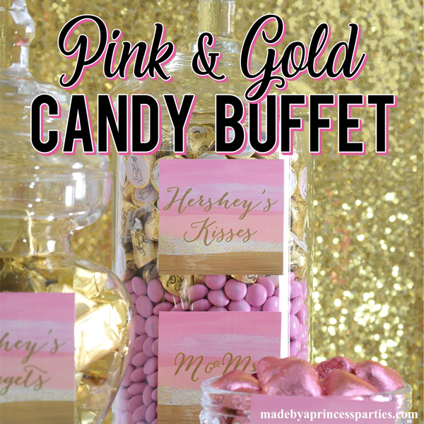 Pink and Gold Party Candy Buffet Ideas using shimmery pink and gold candy