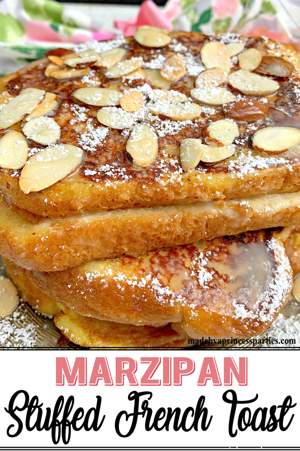 Marzipan stuffed french toast is so decadent and delicious you will want to serve it time and time again