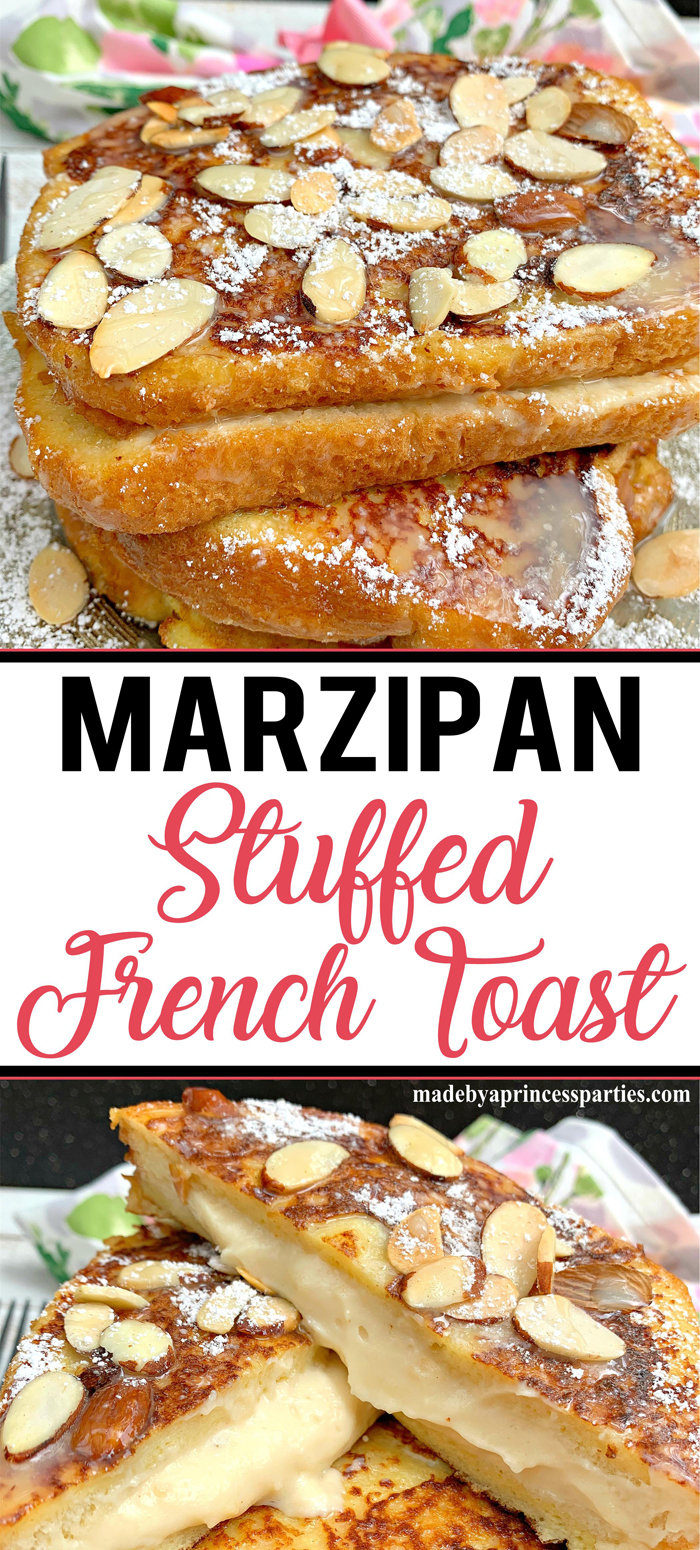 Marzipan stuffed french toast is so decadent and delicious your guests will be begging for the recipe