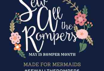 Romper Month #sewalltherompers
