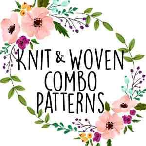 Knit/ Woven Combo Patterns