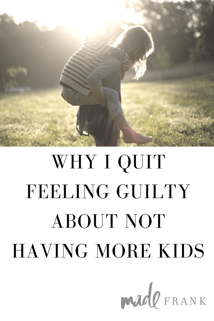 Mom guilt is real.  And silly.  Having more than one kid or two kids shouldn't make you feel like a bad mom.