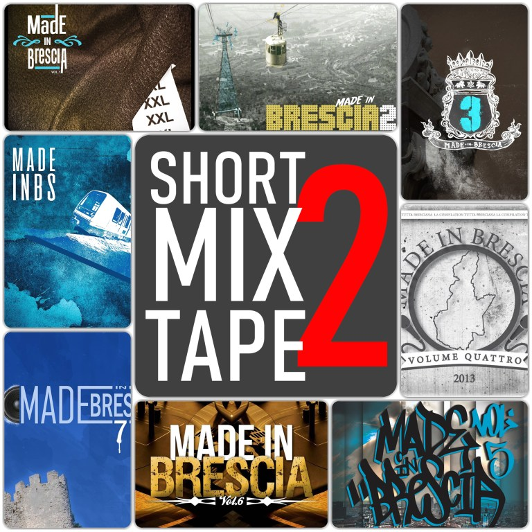 Short Mixtape Made in Brescia n°2