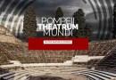 Eventi e turismo, salta la rassegna Pompeii Theatrum Mundi 2020