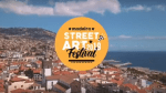 VIDEO SHOWS THE BEST OF MADEIRA STREET ARTS FESTIVAL