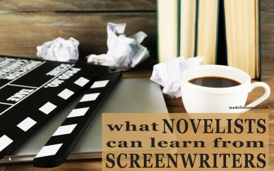 What Novelists Can Learn from Screenwriters