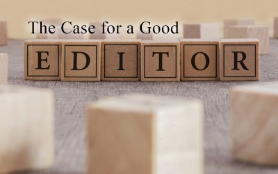 The Case for a Good Editor